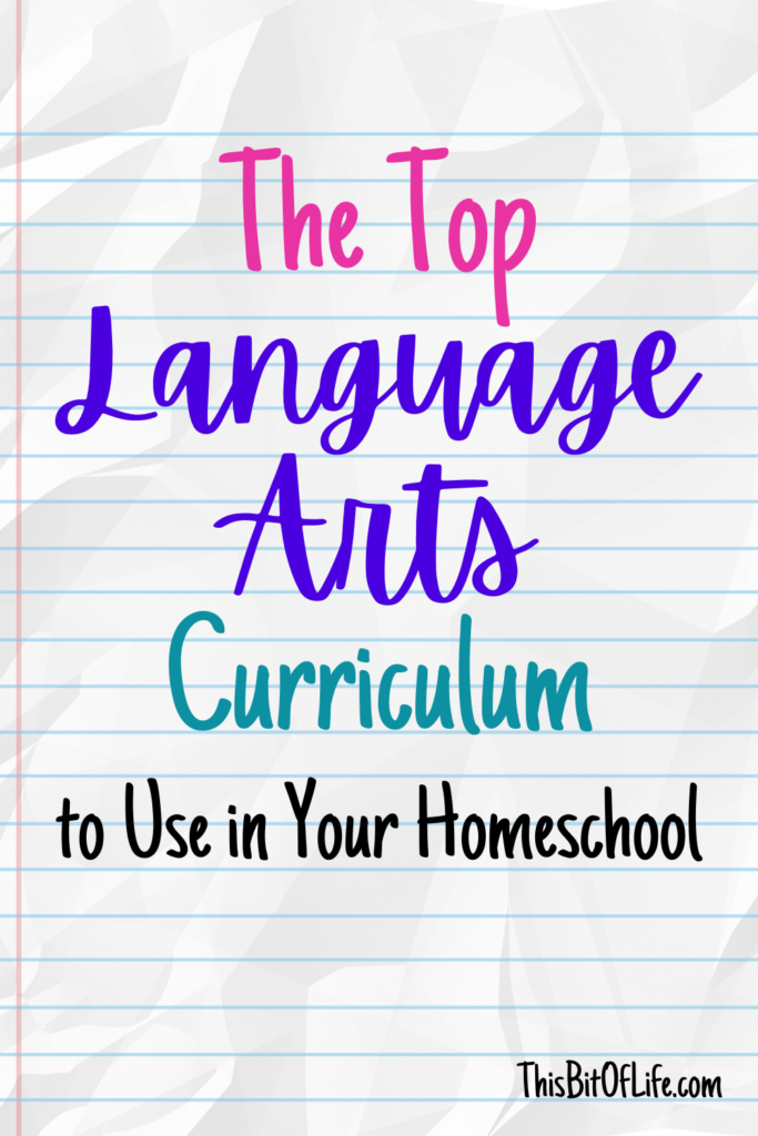 The top language arts curriculum to use in your homeschool - pinterest pin